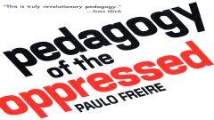 Pedagogy of the Oppressed - Paulo Freire
